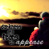 tricia868: (darkness and fears to appease)
