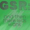 misscam: (GSR made wank)