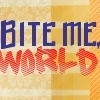 misscam: (Bite Me World)