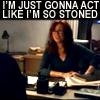 misscam: (Act like I'm stoned)