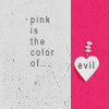 badfalcon: (Pink Is The Colour Of Evil)