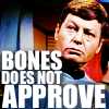 marigoldsthorn: (Bones does not approve)