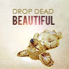 kj_svala: (text drop dead beautiful)