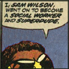 "gloss: speech bubble: ""I, Sam Wilson, went on to become a social worker and superdude"" (Sam: don't call him Snap)"