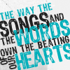 "strina: text only ""the way the songs and the words own the beating of our hearts"" (txt - the songs & the words)"