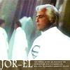 kalalanekent: (Across the Universe :: Jor-El)