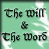 will_and_word: (The Will & the Word)
