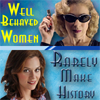 "canaan: ""Well behaved women rarely make history."" (River and Sara - making history)"