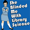 sternel: from questionable content (library science is blinding)