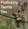 tamlin_kitsune: (plotbunny taunts you)