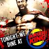 simonejester: 300 leonidas: tonight we dine at burger king ([text] tonight we dine at burger king)