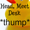 psyco_chick32: (Headdesk)