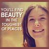 enveri: (Kaylee - Find beauty in the toughest pla)