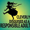 enveri: (cleverly disguised as a responsible adul)
