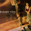 fredless: (Wesley : Forget This by midnightzstorm)
