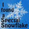 "elf: Quote: ""I found a special snowflake;"" 5-point snowflake (Special Snowflake)"