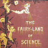 psychick: (Fairyland of Science)