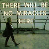 ashesfor_trees: (no miracles)