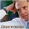 crazymule: Josh is overworked (Josh)