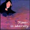 lightbird: (Mulan: Flower in Adversity)
