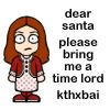 mckuroske: (dw-dear santa)