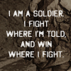 "persona_system: ""I am a soldier. I fight where I'm told, and win where I fight."" (Default)"