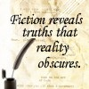 "dr_r: ""Fiction reveals truth that reality obscures"" (Truth in fiction)"