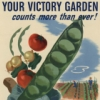 gchick: WW2 Poster: Your Victory Garden Counts More than Ever (garden)