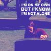 wanderlustlover: (But Not Alone - notmymuse)