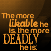 real_or_notreal: (Talent: Likable (And Deadly))
