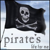 "dragonfly: skull and crossbones flag with caption ""pirate's life for me"" (pirate's life)"