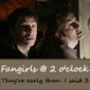 unfeathered: (Fangirls @ 2 o'clock)