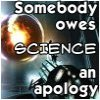 acts_of_gord: (apologize to science)