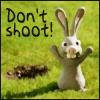 aleo_70: (don't shoot bunny)