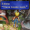 "mikogalatea: Zidane from Final Fantasy IX checking out a small bookself. There's a textbox with him saying ""These books suck."" ([FFIX] Zidane; book reviewer)"