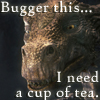 beren_writes: Dragon saying - bugger this ... I need a cup of tea (Merlin - dragon cup of tea)