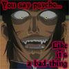 zimon66: (Psycho Jan - by neko_youkai04)