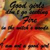 fireriven: (not a good girl)