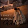 silentflutter: (I don't dance... I echo.)