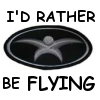 denny: (I'd rather be flying)