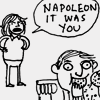 ondistantshores: ([Hark!] It's always Napoleon)