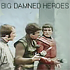 jinxed_wood: Vila, Blake and Avon, from blake's 7, with text saying 'big damned heroes' (B7 - heroes)