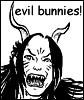 ciaan: (evil bunnies)