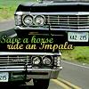 ciaan: (ride an Impala)