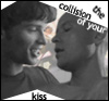 ciaan: (kiss like a collision)