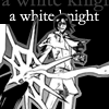 shiro_megane_kun: (White Knight)