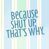 fangdesu: (Shut up~)