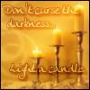 rynne: (light a candle)