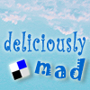murklins: sky blue background with clouds. text: deliciously [delicious logo] mad (deliciouslymad)
