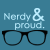 hostilecrayon: (Nerdy and Proud)